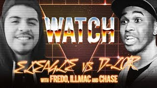 WATCH: ELEAGLE vs D-LOR with FREDO, ILLMAC and CHASE