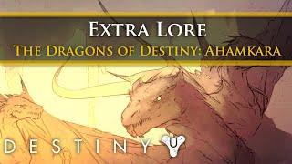 Destiny Lore - The Dragons of Destiny: Ahamkara (Extra lore)