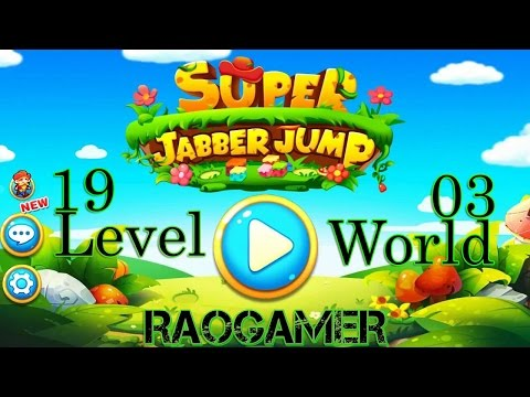 Super Jabber Jump - Gameplay Level 19 (world 3)- Playthrough and Walkthrough by RaoGamer