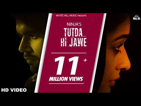 New Punjabi Songs 2017-Tutda Hi Jaave(Ful Song)-Ninja-Goldboy-Pankaj Batra-Latest Punjabi Songs 2017