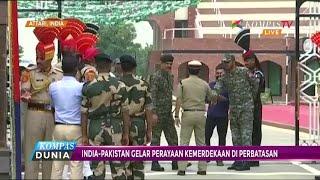 India-Pakistan Gelar Perayaan Kemerdekaan