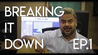 Breaking It Down | Clinton Cerejo | Ep.1 Kyun Re