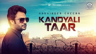 Kandyali Taar - Harvinder Cheema | Anu Manu | Latest Punjabi Songs 2017 | Mp4 Records