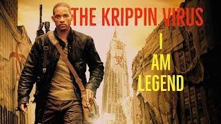 The Krippin Virus (I am Legend Explored)