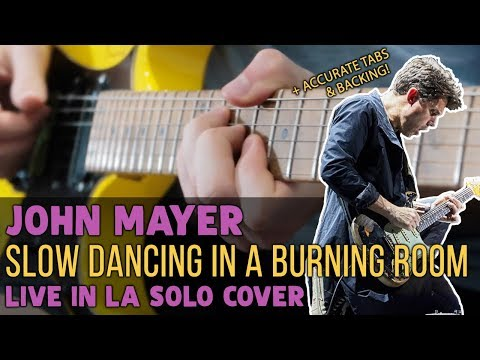 John Mayer - Slow Dancing In a Burning Room (Live In LA Solo) | Darryl Syms Cover