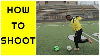 How to shoot a soccer ball like a PRO | Kick with power and accuracy TUTORIAL