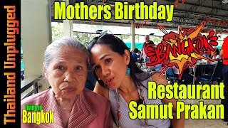 Mothers Birthday at a Restaurant in Samut Prakan Bangkok