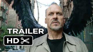 Birdman Official US Release Trailer (2014) - Michael Keaton, Emma Stone Fantasy HD
