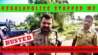 MUST WATCH! ഇതുവരെ ആരും  കാണാത്ത  KERALA POLICE ന്റെ  സ്വഭാവം INDIAN POLICE SHOCKING behaviour