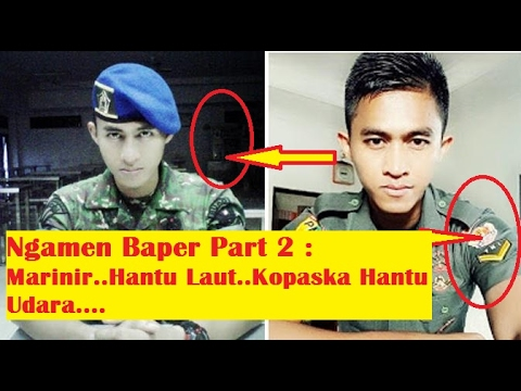 Infantri Hantu Rimba Marinir Hantu Laut Kopaska Hantu Udara TNI tentara Indonesia Ngamen bikin BA