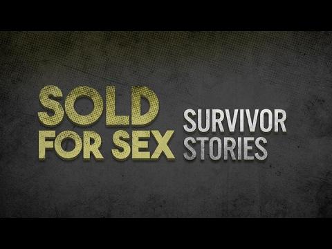 Xxx Mp4 SOLD FOR SEX SURVIVOR STORIES 3gp Sex