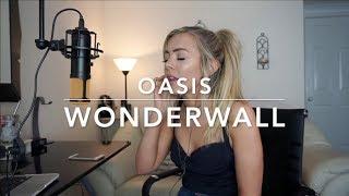 Oasis - Wonderwall | Cover