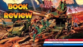 Book Review: Collecting the Art of ​G.I.Joe Volume 1: 1982–1983