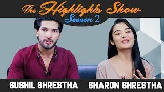 Actors SUSHIL SHRESTHA & SHARON SHRESTHA @ THE HIGHLIGHTS SHOW   Season 2   Ep. 17   SAAYAD 2