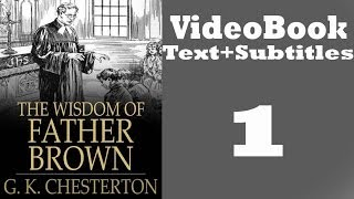The Wisdom of Father Brown Video / Audiobook [1/3] By G. K. Chesterton
