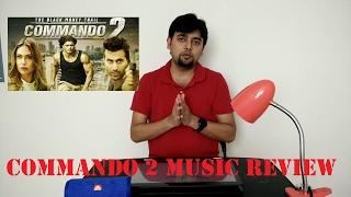 Beats and Beyond: Music Review | Commando 2 | Gourov–Roshin, Mannan Shaah