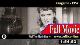 Watch: Kangaroo (1952) Full Movie Online