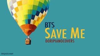 [Piano/Instrumental] BTS - SAVE ME