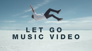Let Go (Music Video) - Hillsong Young & Free