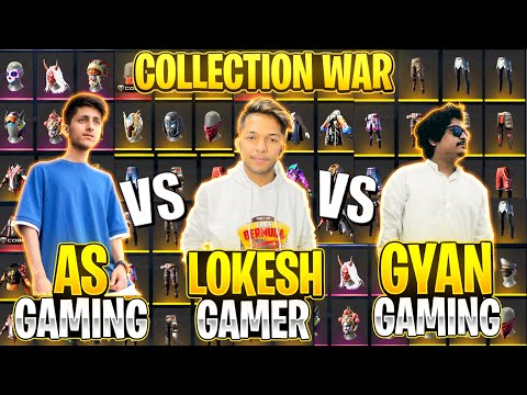 A s Gaming Vs Lokesh Gamer Vs Gyan Gaming Richest Collection War Who Will Win Garena Free Fire