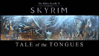 Skyrim: Tale of the Tongues - Orchestral