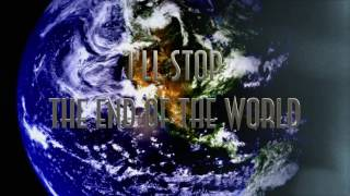 I'll Stop The End Of The World -  Marc Robillard  [Official Lyric Video]