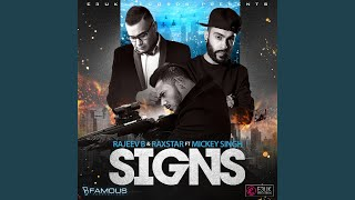 Signs (feat. Mickey Singh)