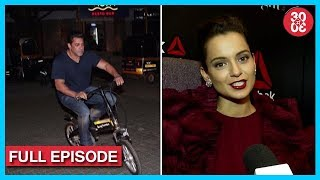 Salman Khan's Night e-Cycling Ride, Kangana Ranaut Angry On Javed Akhtar & Shabana Azmi & More