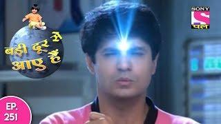 Badi Door Se Aaye Hain - बड़ी दूर से आये है - Episode 251 - 21st November, 2017