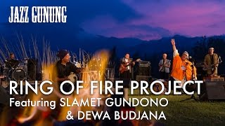 Jazz Gunung 2012 -  Ring of Fire Project ft. Slamet Gundono & Dewa Budjana - Nung Gunung