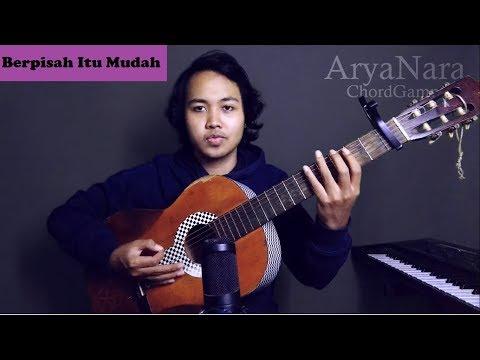 Chord Gampang (Berpisah Itu Mudah - Rizky Febian & Mikha Tambayong) by Arya Nara (Tutorial)
