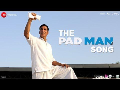 The Pad Man Song | Padman | Akshay Kumar & Sonam Kapoor | Mika | Amit Trivedi | Kausar | Superhero