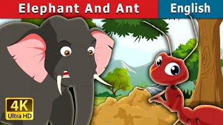 Elephant and Ant in English | Fairy Tales in English | English Story | English Fairy Tales