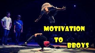 The Best Motivation Bboys 2016