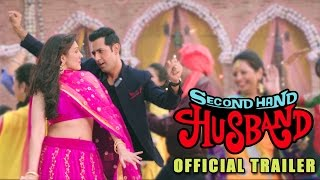 Second Hand Husband | Official Trailer | Gippy Grewal, Tina Ahuja, Dharamendra | Releasing 3rd July