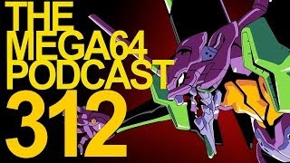 MEGA64 PODCAST: EPISODE 312