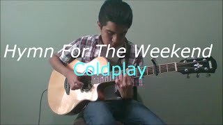 (Coldplay) Hymn For The Weekend [Fingerstyle Guitar Cover by Alex Rosales] [+FREE TABS]