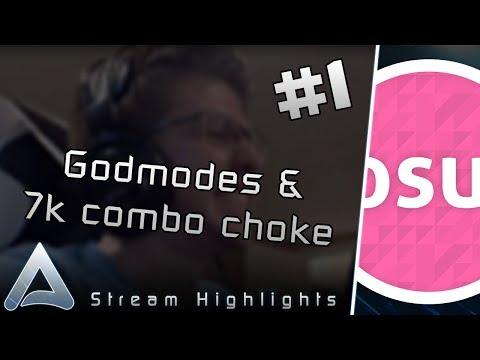 Highlights #1 - Godmodes, 7k combo choke