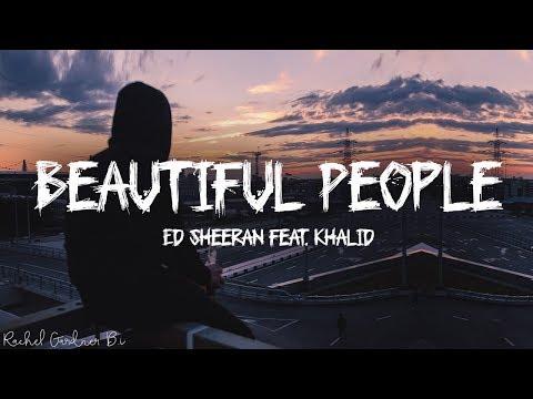 Ed Sheeran Beautiful People feat. Khalid Lyrics