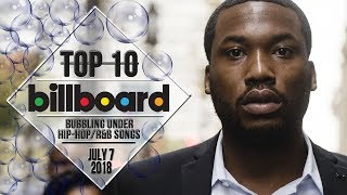 Top 10 • US Bubbling Under Hip-Hop/R&B Songs • July 7, 2018 | Billboard-Charts
