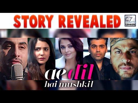 Ae Dil Hai Mushkil teaser 2 Dialogues Reveal Its Story? | LehrenTV