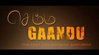 Semma Gaandu Trailer
