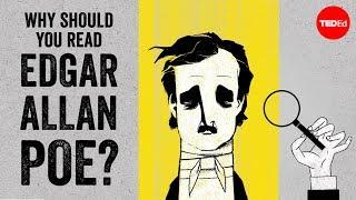 Why should you read Edgar Allan Poe? - Scott Peeples