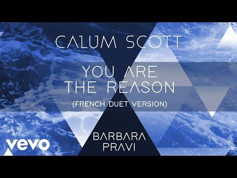 Calum Scott, Barbara Pravi - You Are The Reason (French Duet Version/Audio)