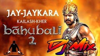 Jay Jaykara  Remix (Bahubali 2) | Dj Hits Beats