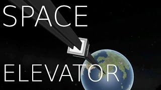 Full Scale Space Elevators in KSP
