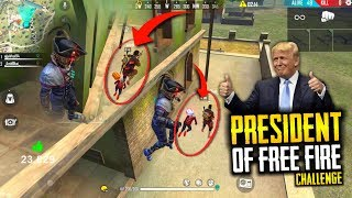 President Of Free Fire Challenge - Garena Free Fire- Total Gaming