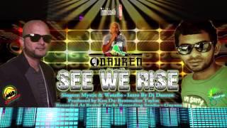 MYSTIC & WATAFLO - SEE WE RISE [ 2015 Reggae/Dancehall Music ] Brand New Release