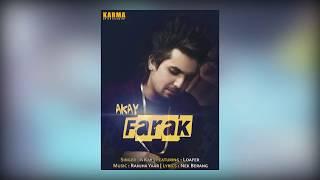 Farak | A-Kay feat Loafer | Ranjha Yaar | Nek Berang | Full Orignal  Audio | 2017