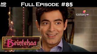 Beintehaa - Full Episode 85 - With English Subtitles